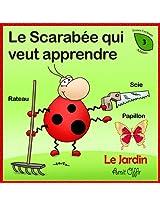 Dictionnaire Pour Enfants: Le Jardin (Apprendre le Français t. 3) (French Edition)