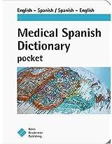 Medical Spanish Dictionary Pocket: English-spanish, Spanish English single Copy