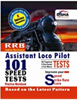 Indian Railways Assistant Loco Pilot Exam 101 Speed Test Practice Workbook