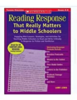 Scholastic 978 0 439 79604 0 Reading Response That Really Matters To Middle Schoolers