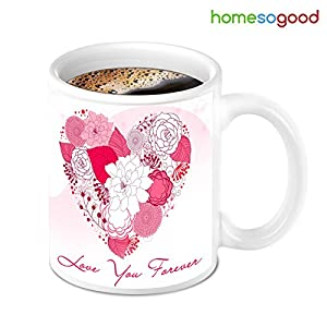 HomeSoGood Love You Forever With Beautiful Flowers Design Coffee Mug