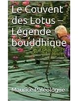 Le Couvent des Lotus - Légende bouddhique (French Edition)