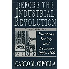 【クリックでお店のこの商品のページへ】Before the Industrial Revolution: European Society and Economy, 1000-1700: Carlo M. Cipolla: 洋書