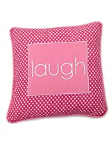 One Grace Place Simplicity Hot Pink Decorative Pillow Laugh, Hot Pink and White