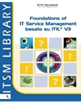 Foundations of IT Service Management Based on ITIL: Volume 3 (ITSM Library)