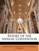 Report of the Annual Convention