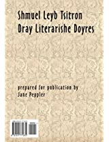 Dray Literarishe Doyres
