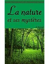 La nature et ses mystères (French Edition)