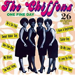 The Chiffons - One Fine Day - 26 Golden Hits
