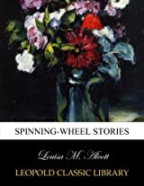 Spinning-wheel stories