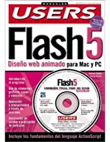 Macromedia Flash 5 (Manuales Users; Tu Puerta de Acceso Al Mundo Digital)