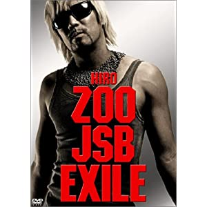 『ZOO⇒J Soul Brothers⇒EXILE』