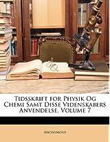 Tidsskrift for Physik Og Chemi Samt Disse Videnskabers Anvendelse, Volume 7