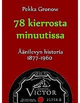 78 kierrosta minuutissa: Äänilevyn historia 1877-1960
