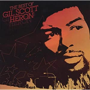 The Best Of Gil Scott-Heron.