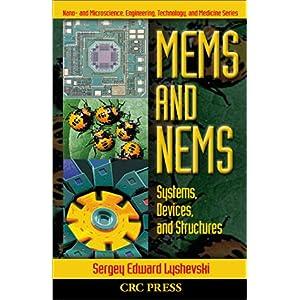 【クリックでお店のこの商品のページへ】MEMS and NEMS: Systems, Devices, and Structures (Nano- and Microscience, Engineering, Technology and Medicine) [ハードカバー]