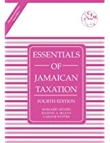Essentials of Jamaican Taxation 4th Edition Volume 1