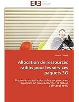 Allocation de Ressources Radios Pour Les Services Paquets 3g (Omn.Univ.Europ.)