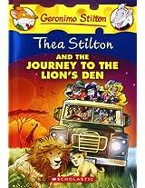 Thea Stilton and The Journey to The Lions Den (Thea Stilton - 17)
