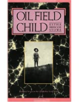 Oil Field Child (Chisholm Trail)