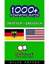1000+ Einfache Sätze Deutsch - Englisch (Geplauder Weltweit) (German Edition)