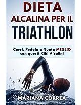 Dieta Alcalina Per Il Triathalon: Corri, Pedala E Nuota Meglio Con Questi Cibi Alcalini
