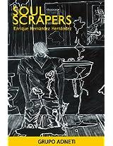 Soul Scrapers