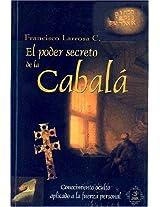 Poder Secreto De La Cabala/secret Power of Cabbala (Esoterismo y Realidad)