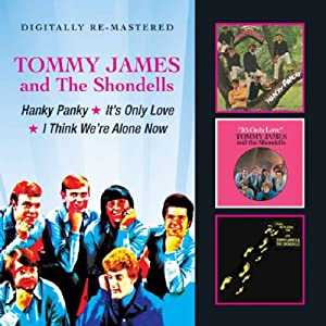 Hanky Panky/It's Only Love/I Think We're Alone Now