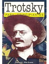 Trotsky Para Principiantes / Trotsky for Beginners (Para Principiantes / for Beginners)