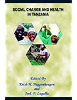 Social Change and Health in Tanzania