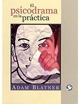 El psicodrama en la practica/ Psychodrama in Practice