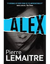 Alex: Book Two of the Brigade Criminelle Trilogy (Verhoeven Trilogy 1)