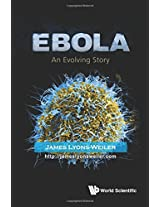 Ebola: An Evolving Story