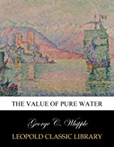 The value of pure water
