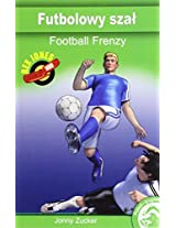 Football Frenzy (Full Flight English / Polish Dual Language Books)