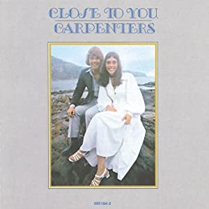 Close to You /カーペンターズ