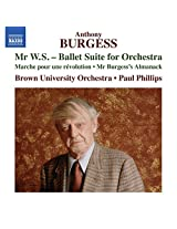 Burgess:Mr Ws-Ballet Suite [Brown University Orchestra, Paul Phillips] [Naxos: 8573472]