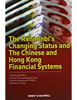 The Renminbi's Changing Status and the Chinese and Hong Kong Financial Systems