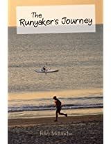 The Runyaker's Journey
