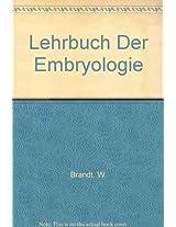 Lehrbuch Der Embryologie