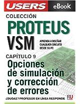 Proteus VSM: Opciones de simulación y corrección de errores (Colección Proteus VSM nº 9) (Spanish Edition)
