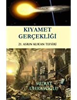 Kiyamet Gercekligi: 21. Asrin Kur'an Tefsiri: Volume 1