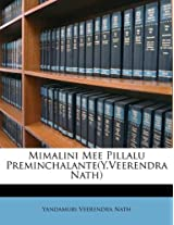 Mimalini Mee Pillalu Preminchalante(y.Veerendra Nath)
