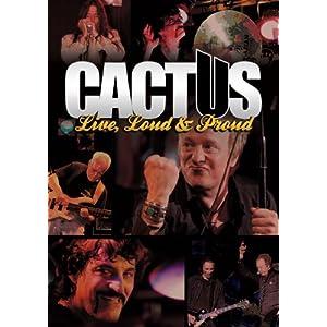 Cactus - Live, Loud & Proud (DVD)