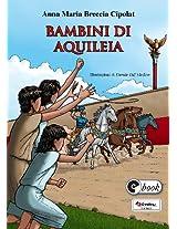 Bambini di Aquileia (Collana ebook)