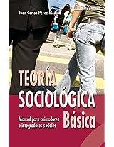 Teoría sociológica básica (Escuela de animación)