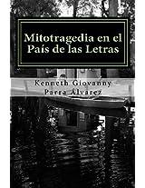 Mitotragedia en el País de las Letras