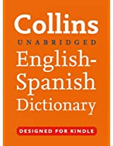Collins Unabridged English to Spanish Dictionary (Collins Complete and Unabridged)