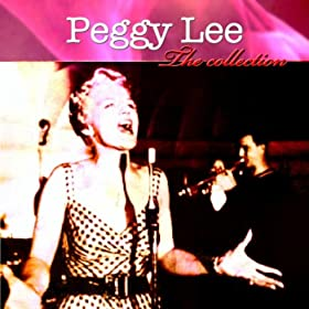 The Collection/Peggy Lee | 形式: MP3 ダウンロード